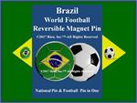 Brazil Football Reversible Magnet Pin