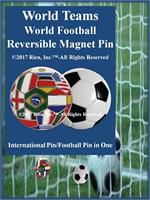 World Teams Football Reversible Magnet Pin